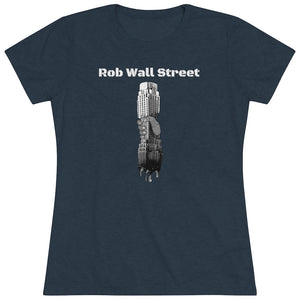 Rob Wall Street  Fitted Triblend Tee