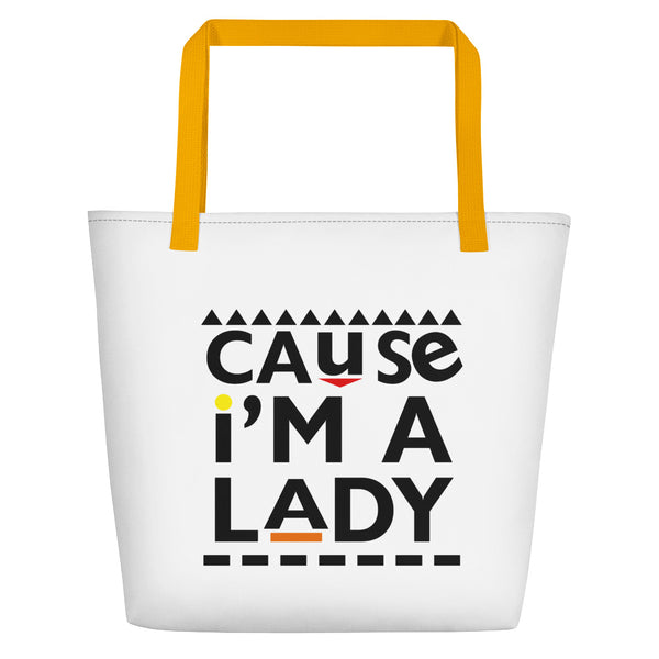 Cause I'm A Lady Beach Bag