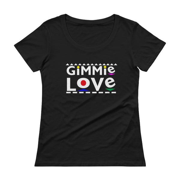 Gimme Love Ladies' Scoopneck T-Shirt