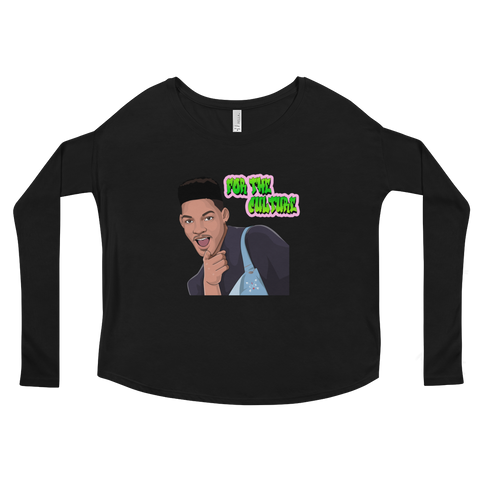 For The Culture (Fresh Prince) Ladies' Long Sleeve Tee