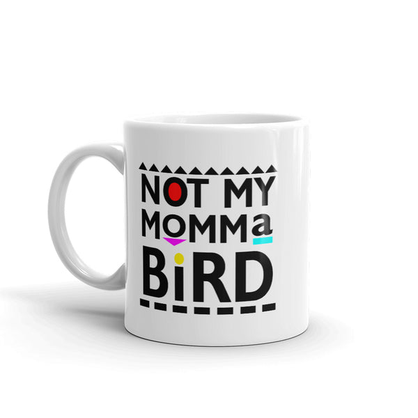 My Momma Bird Mug