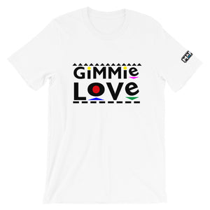 Gimme Love T-Shirt