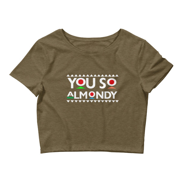 You So Almondy Women's Crop Tee
