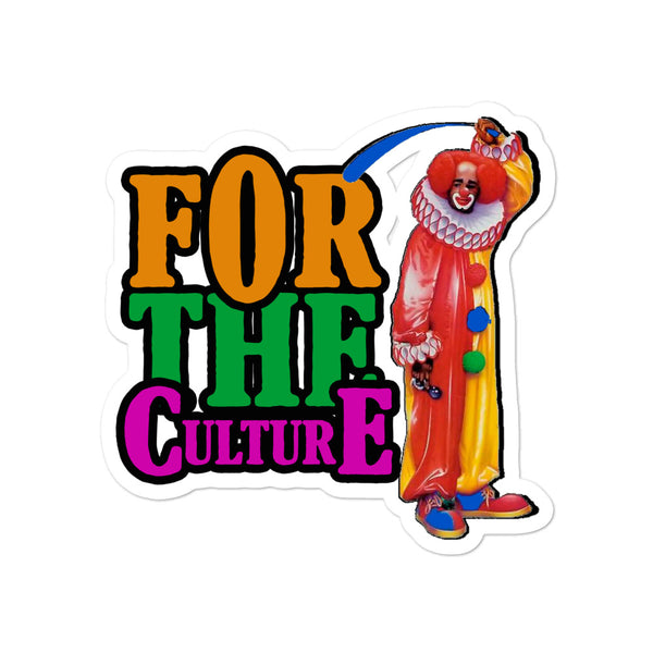 For The Culture (Homie The Clown) Bubble-free stickers
