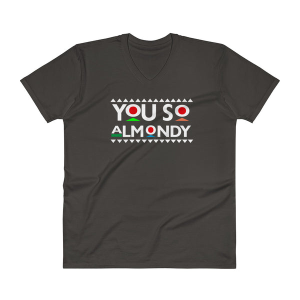 You So Almondy V-Neck T-Shirt