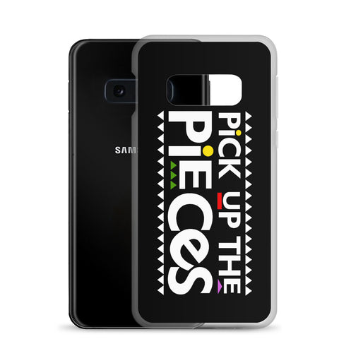 Pick Up The Pieces Samsung Case