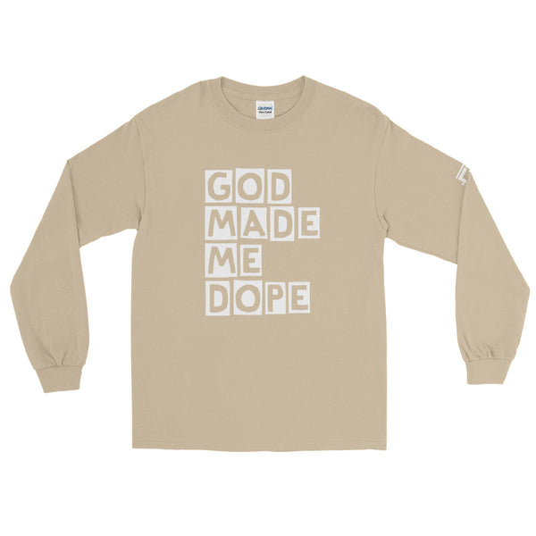 God Made Me Dope Long Sleeve T-Shirt