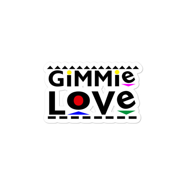 Gimme Love Bubble-free stickers