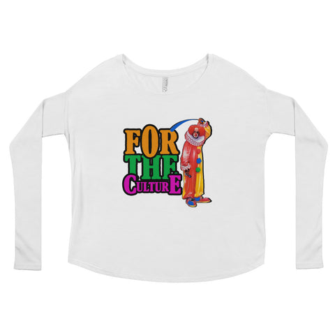For The Culture (Homie The Clown) Ladies' Long Sleeve Tee