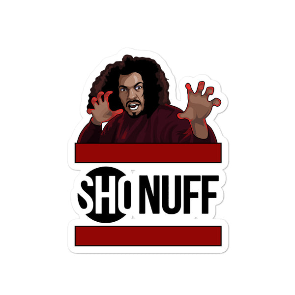 For The Culture (Sho Nuff) Bubble-free stickers