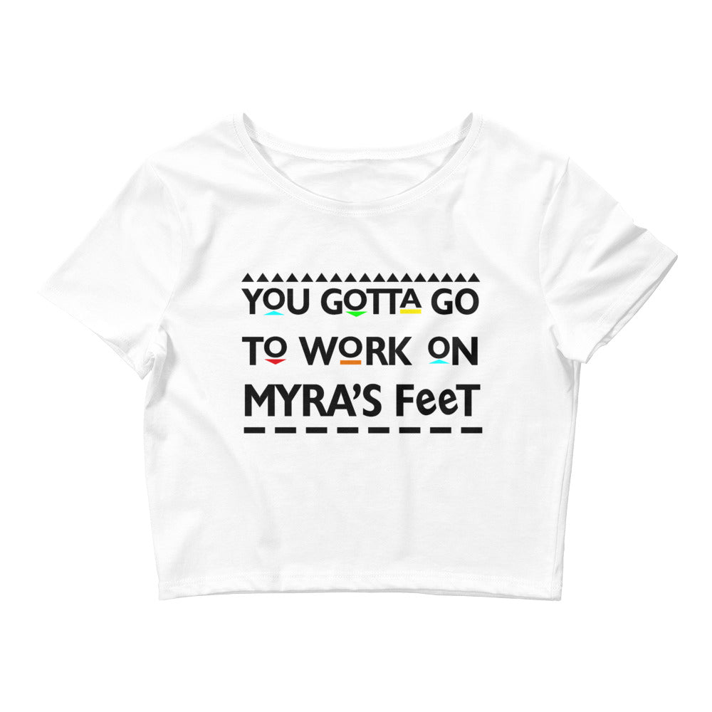 Myra's Feet Women's Crop Tee