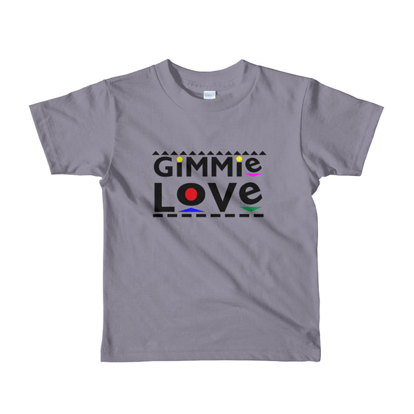 Gimme Love Short t-shirt