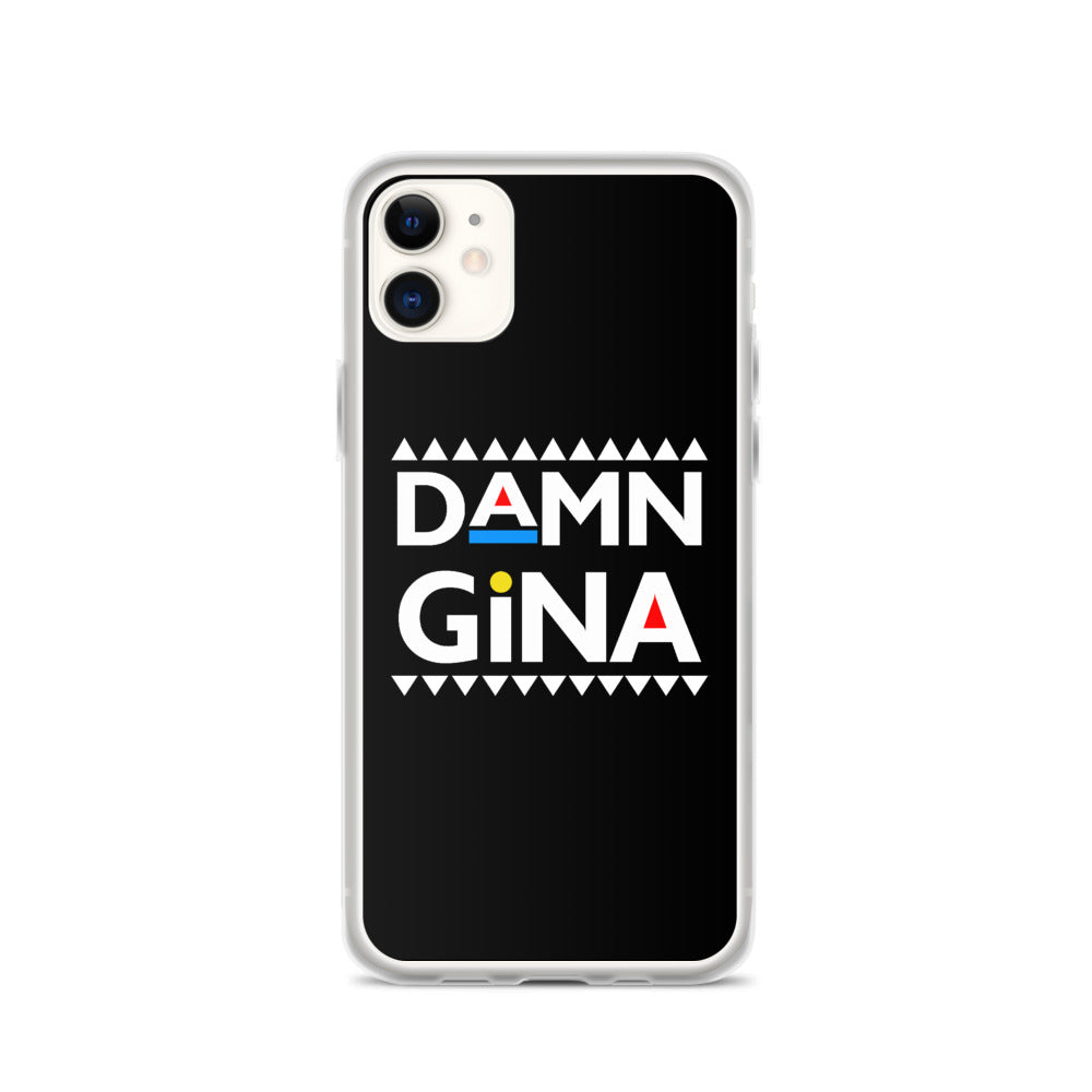 Damn Gina iPhone Case