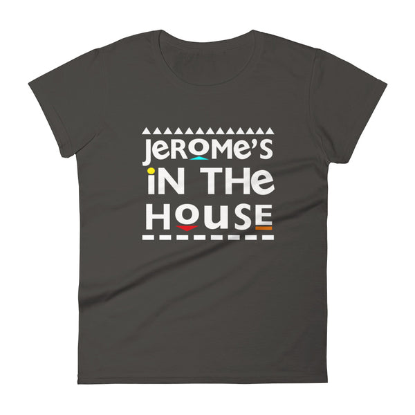 Jerome's In The House Women's t-shirt