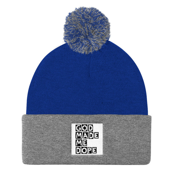 God Made Me Dope Pom Pom Knit Cap