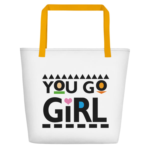You Go Girl Beach Bag