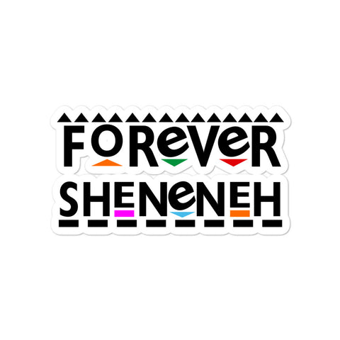 Forever Sheneneh Bubble-free stickers