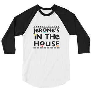 Jerome's In The House raglan shirt