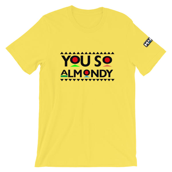You So Almondy T-Shirt