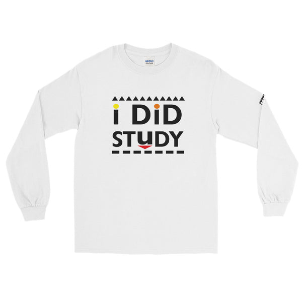 I Did Study Men's Long Sleeve Shirt