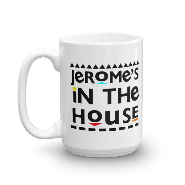 Jerome's In The House Mug