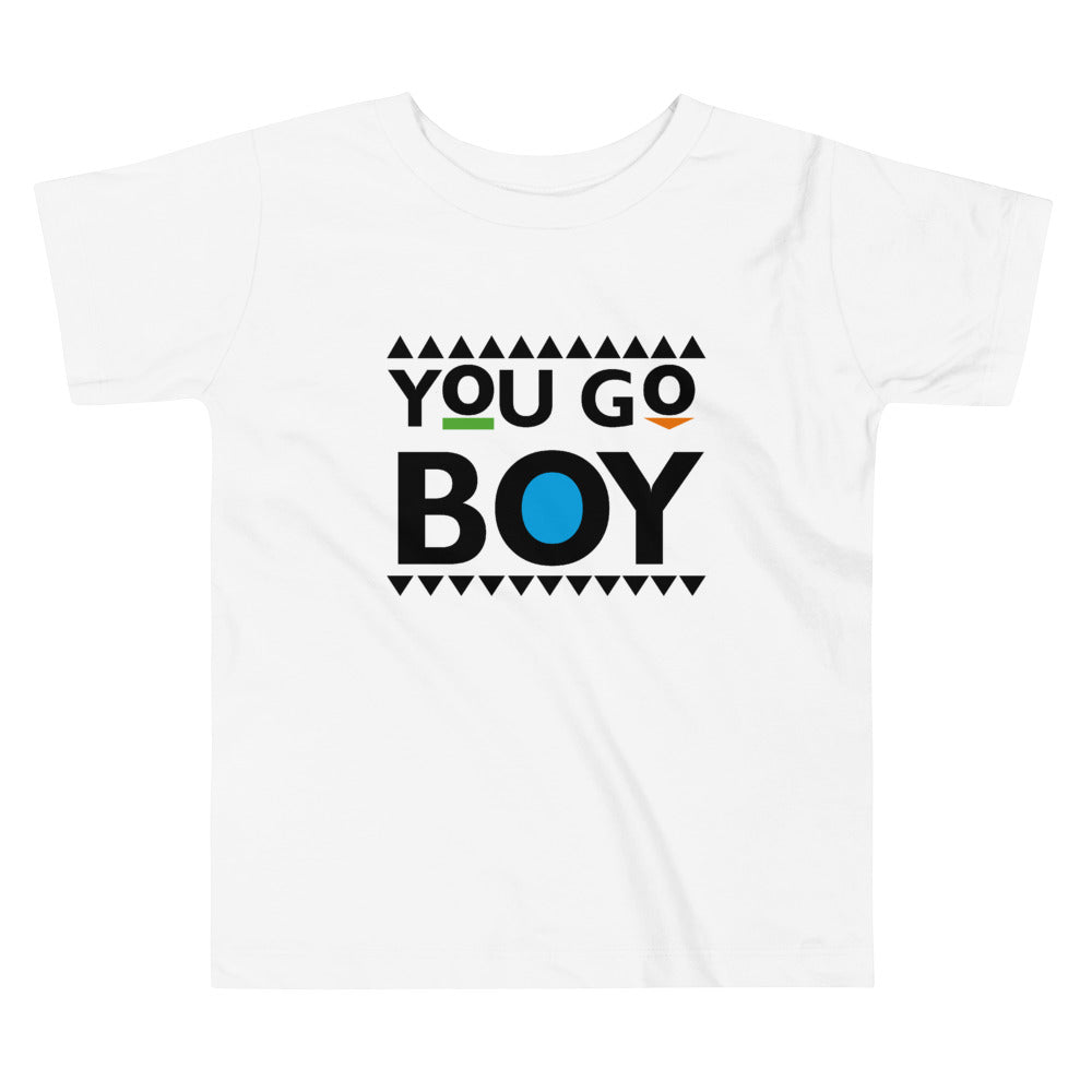 You Go Boy Toddler Tee