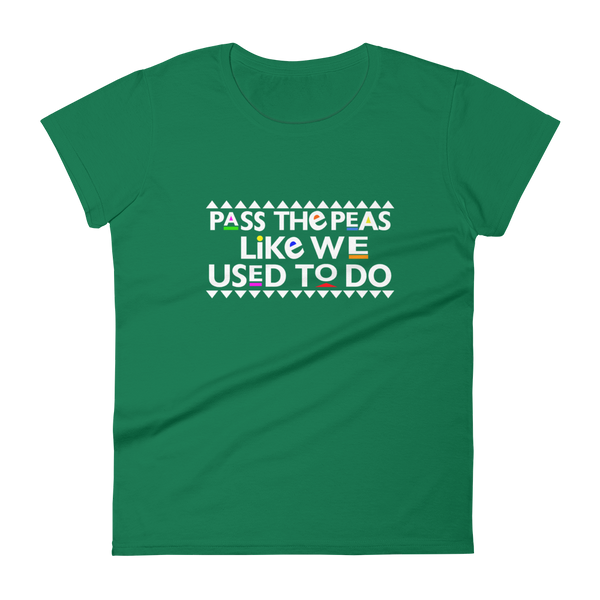 Pass The Peas Women's t-shirt