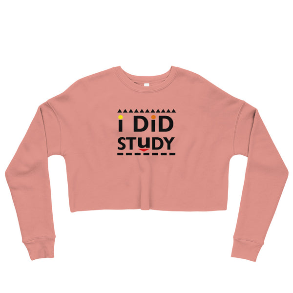 I Did Study Crop Sweatshirt