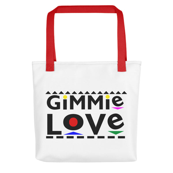 Gimme Love Tote bag