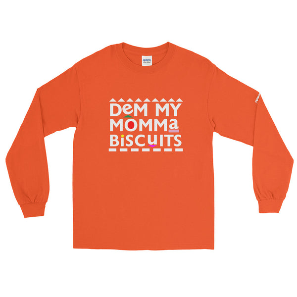 My Momma Biscuits Men's Long Sleeve Shirt