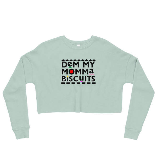 My Momma Biscuits Crop Sweatshirt