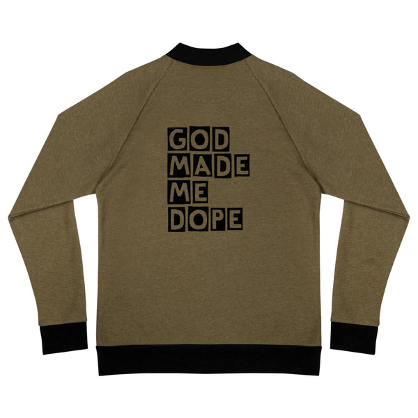 God Made Me Dope Bomber Jacket