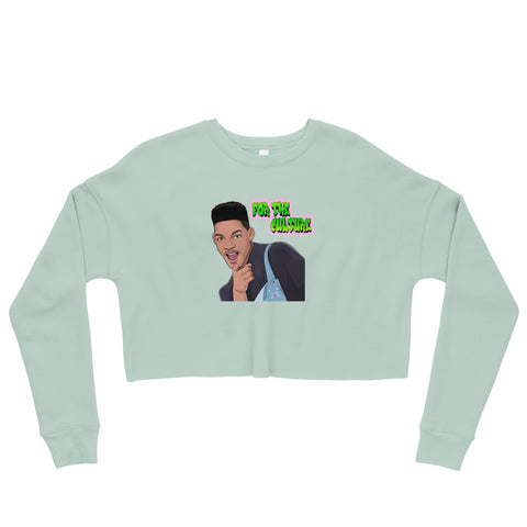For The Culture (Fresh Prince) Crop Sweatshirt