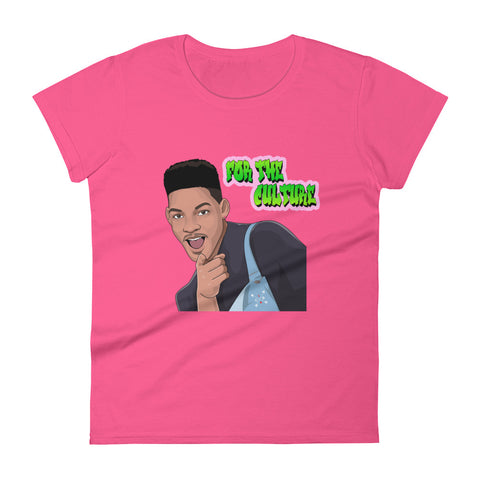 For The Culture (Fresh Prince) Women's t-shirt
