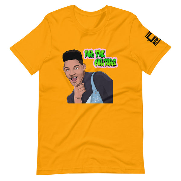 For The Culture (Fresh Prince) T-Shirt