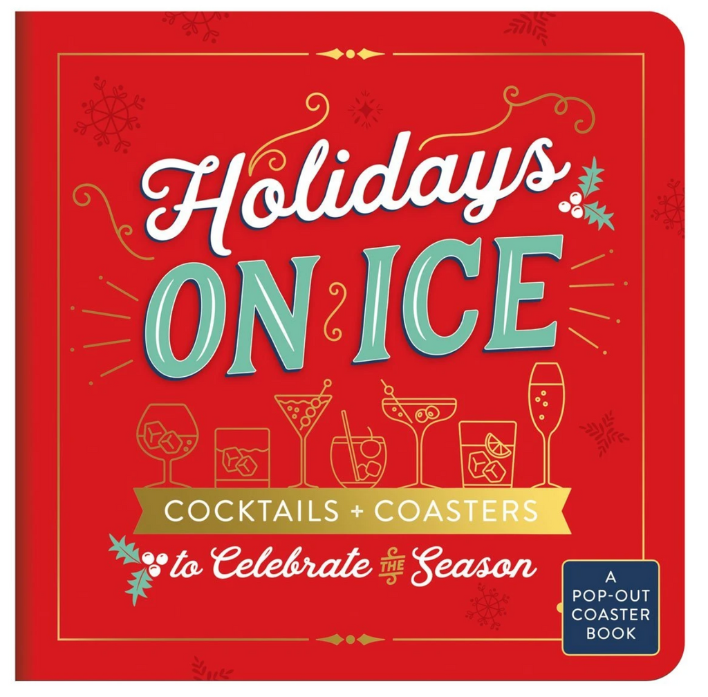 Holidays On Ice Cocktails+ Coasters
