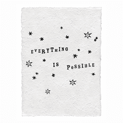 Everything Is Possible Handmade Print