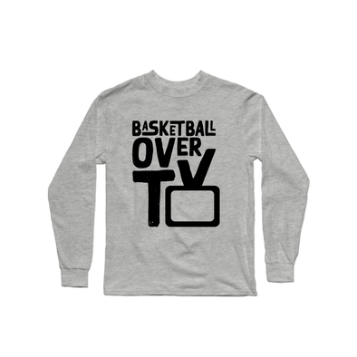 Basketball Over TV Longsleeve