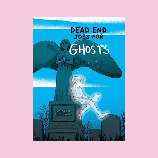 DEAD END JOB FOR GHOSTS