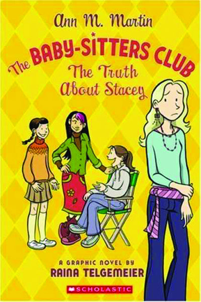 BABY SITTERS CLUB GN VOL 02 TRUTH ABOUT STACEY NEW PTG
