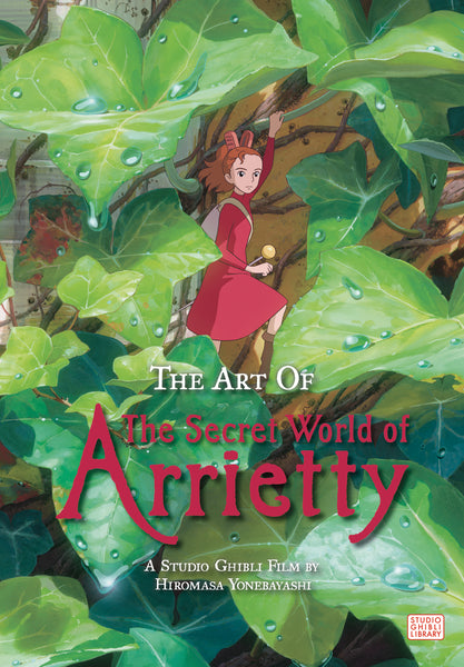 ART OF SECRET WORLD OF ARRIETTY HC