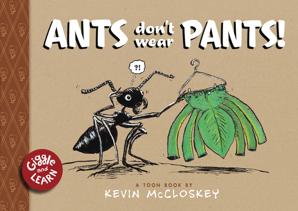 ANTS DONT WEAR PANTS HC