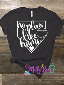 No Place Like Home - Baseball Softball
