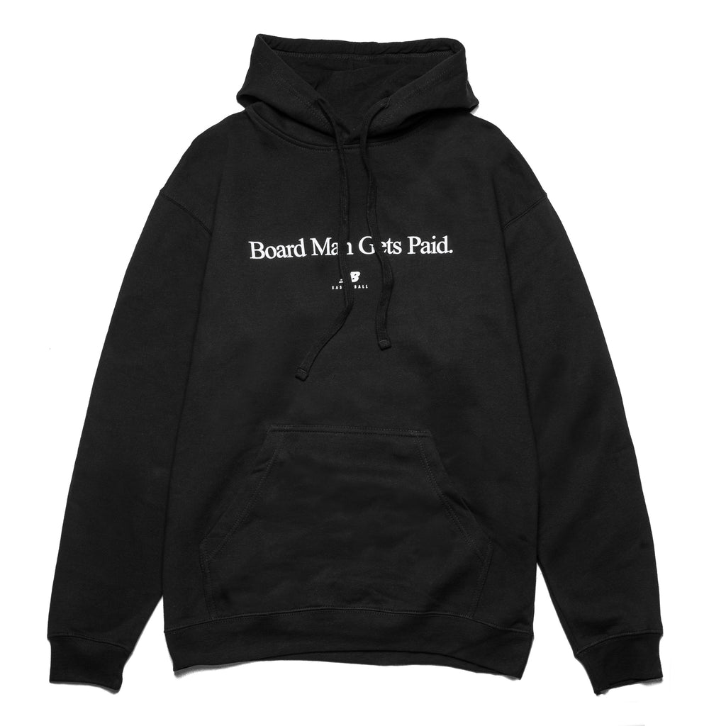 Board Man Gets Paid Hoodie Black