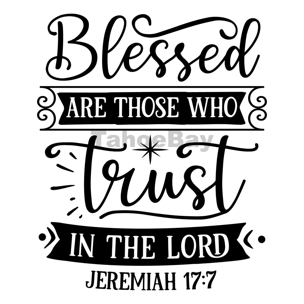Blessed Are Those Who Trust In The Lord Can Cooler Graphic Design Files | SVG PNG