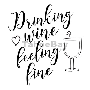 Drinking Wine Feeling Fine Can Cooler Graphic Design Files | SVG PNG