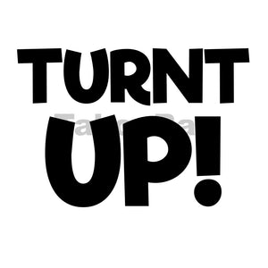 Turnt Up! Can Cooler Graphic Design Files | SVG PSD PNG