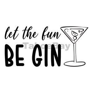 Let The Fun Be Gin Can Cooler Graphic Design Files | SVG PNG
