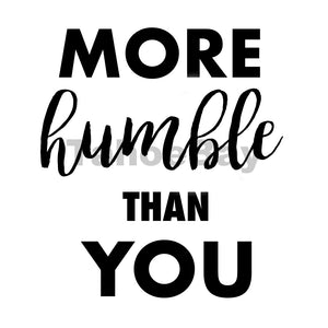 More Humble Than You Can Cooler Graphic Design Files | SVG PSD PNG