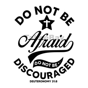 Do Not Be Afraid Do Not Be Discouraged Can Cooler Graphic Design Files | SVG PNG